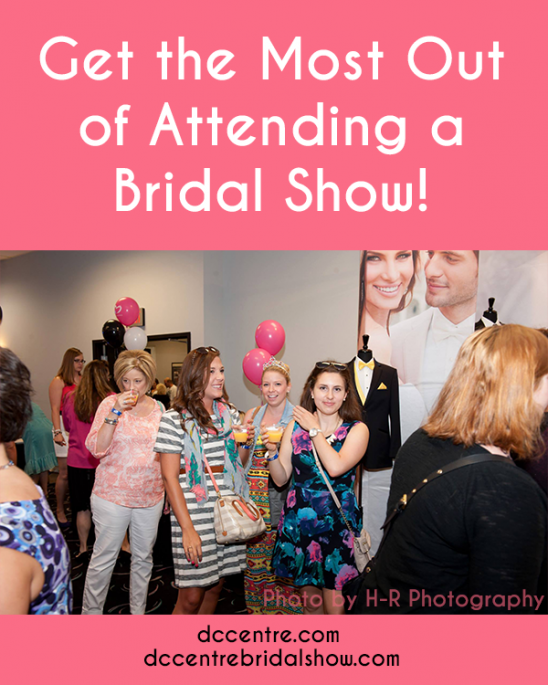 Get the Most Out of a Attending A Bridal Show