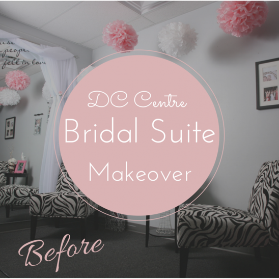 DC Centre Bridal Suite Makeover