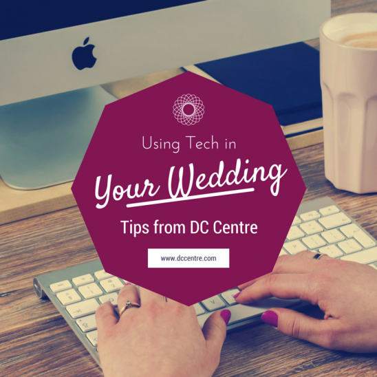 Tech at Your Wedding