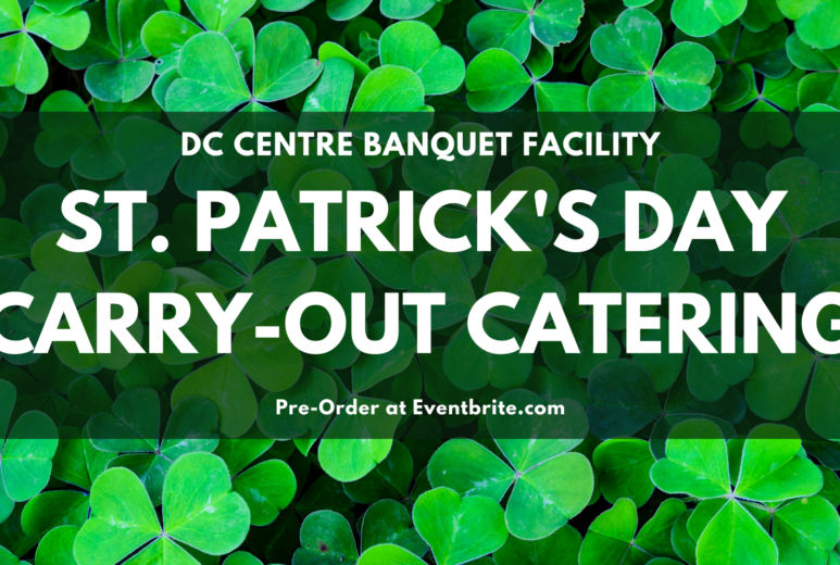 St. Patrick's Day Carry-Out Catering in Omaha by DC Centre Banquet Facility